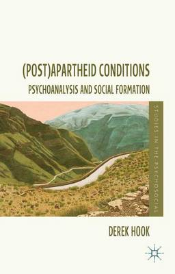 (Post)apartheid Conditions by D. Hook