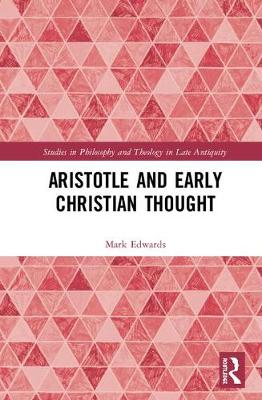 Aristotle and Early Christian Thought book