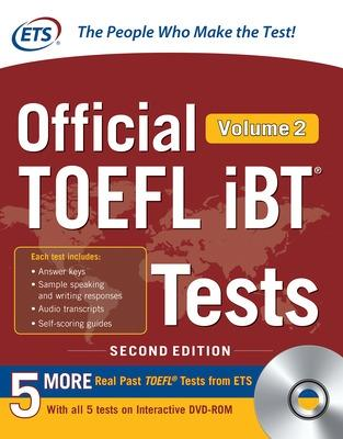 Official TOEFL iBT Tests Volume 2, Second Edition by Educational Testing Service