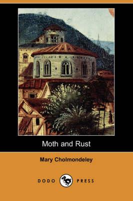 Moth and Rust (Dodo Press) book
