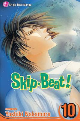Skip Beat!, Vol. 10 by Yoshiki Nakamura