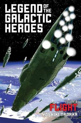 Legend of the Galactic Heroes, Vol. 6 by Yoshiki Tanaka