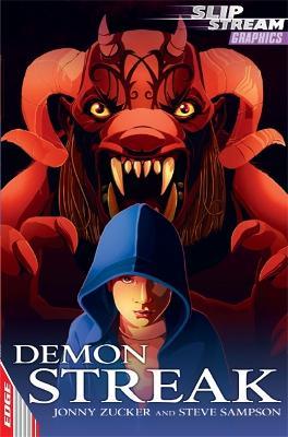 EDGE: Slipstream Graphic Fiction Level 2: Demon Streak by Jonny Zucker