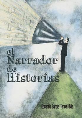 El Narrador de Historias by Eduardo Garcia-Teruel Okie