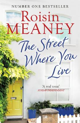 The Street Where You Live by Roisin Meaney