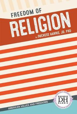 Freedom of Religion by Duchess Harris