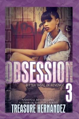 Obsession 3 by Treasure Hernandez
