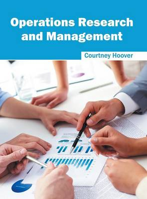 Operations Research and Management by Courtney Hoover