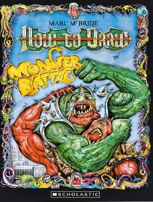 Monster Book of Drawing: Monster Battles by Marc McBride