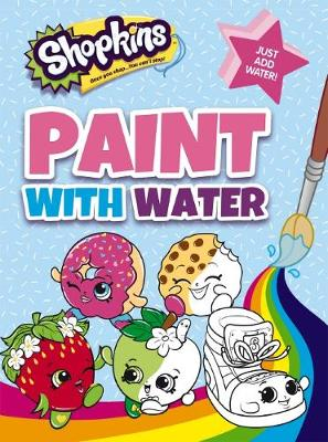 Shopkins: Paint with Water book