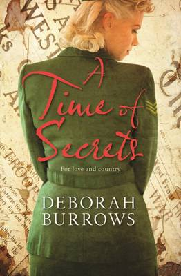 A Time of Secrets by Deborah Burrows
