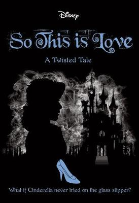 SO THIS IS LOVE (TWISTED TALE) book