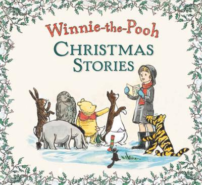 Winnie the Pooh Christmas Stories by Winnie-the-Pooh