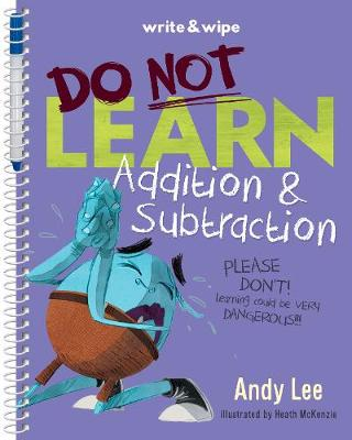 Do Not Learn Addition & Subtraction Write & Wipe Book by Andy Lee