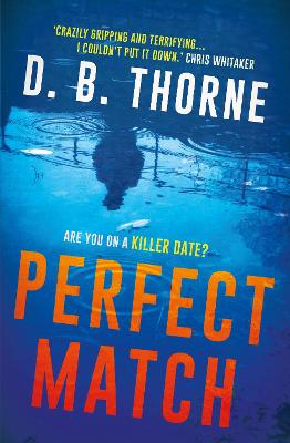 Perfect Match by D. B. Thorne