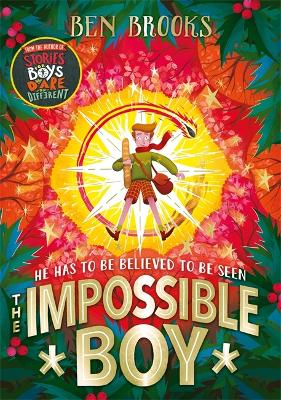 The Impossible Boy by Ben Brooks