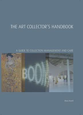 The Art Collector's Handbook by Mary Rozell