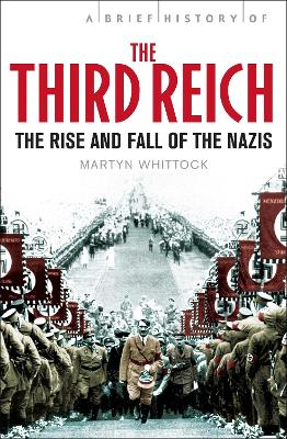 Brief History of The Third Reich by Martyn Whittock