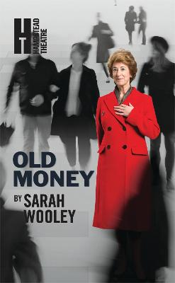 Old Money by Sarah Wooley