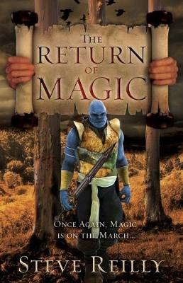 The Return of Magic by Steve Reilly