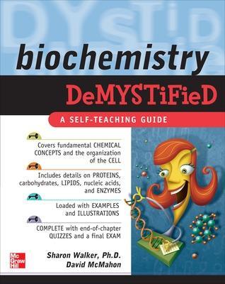 Biochemistry Demystified by Sharon Walker
