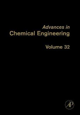 Advances in Chemical Engineering by Guy B. Marin