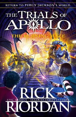 Burning Maze (The Trials of Apollo Book 3) by Rick Riordan