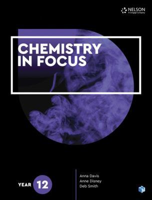 Chemistry in Focus Year 12 Student Book with 4 Access Codes by Debra Smith