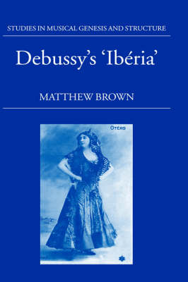 Debussy's 'Iberia' by Matthew Brown