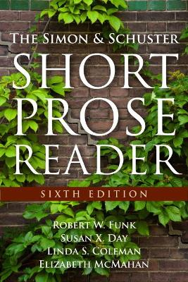 The Simon and Schuster Short Prose Reader by Robert W. Funk