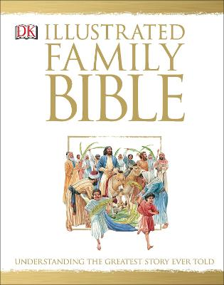 The Illustrated Family Bible by DK