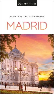 DK Eyewitness Madrid by DK Eyewitness