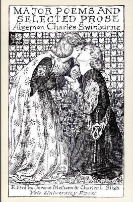 Major Poems and Selected Prose by Algernon Charles Swinburne
