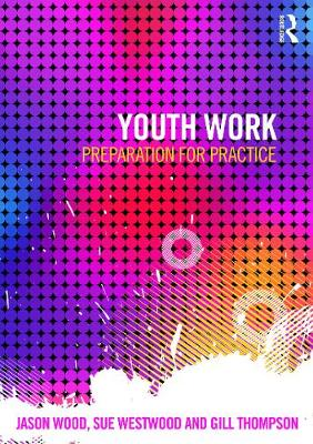 Youth Work by Jason Wood