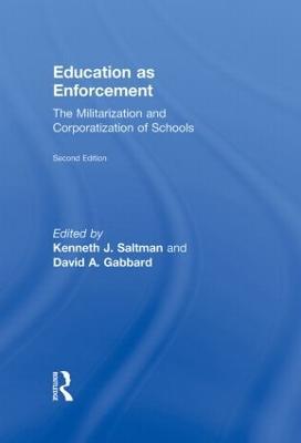 Education as Enforcement by David A. Gabbard
