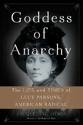 Goddess of Anarchy by Jacqueline Jones