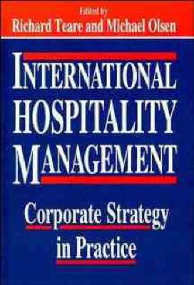 International Hospitality Management by Michael D. Olsen