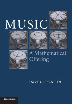Music: A Mathematical Offering by Dave Benson
