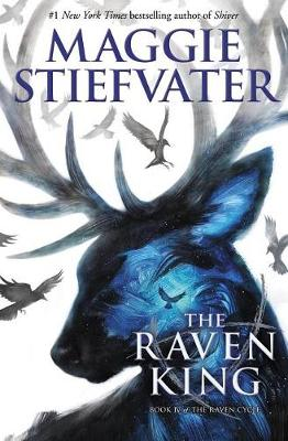 The Raven King (the Raven Cycle, Book 4) by Maggie Stiefvater
