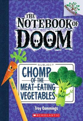 Chomp of the Meat-Eating Vegetables by Troy Cummings