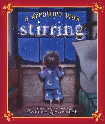 A Creature Was Stirring by Clement C. Moore
