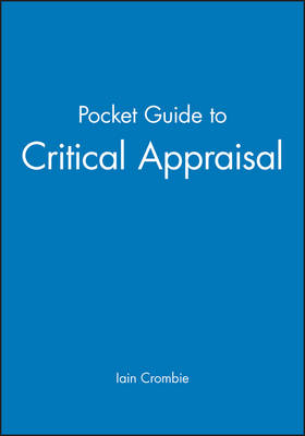 Pocket Guide to Critical Appraisal by Professor Iain Crombie