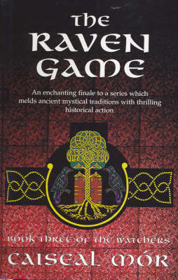 The Raven Game by Caiseal Mor