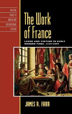 Work of France by James R. Farr
