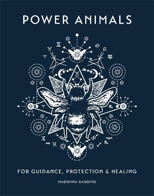 Power Animals: For Guidance, Protection and Healing book