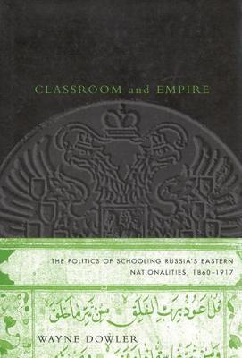 Classroom and Empire by Wayne Dowler