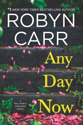 Any Day Now (International Edition) by Robyn Carr
