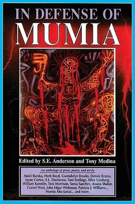 In Defense of Mumia by S. E. Anderson