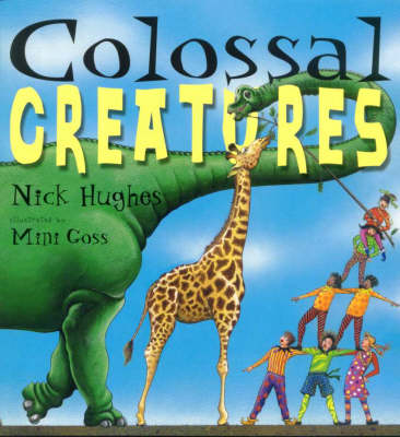 Colossal Creatures by Nick Hughes