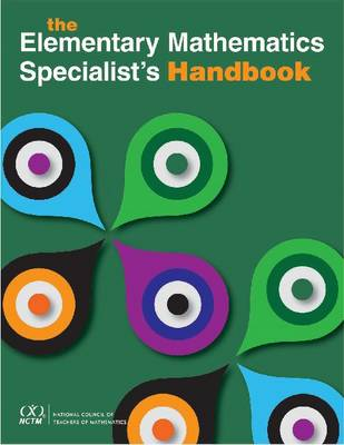 The Elementary Mathematics Specialist's Handbook by Patricia Campbell